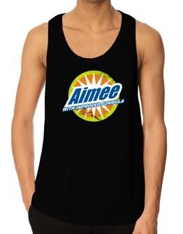 Aimee - With Improved Formula Tank Top