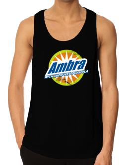 Ambra - With Improved Formula Tank Top