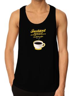 Instant Hand Engraver, just add coffee Tank Top
