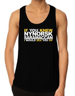 If You Knew Saramaccan I Would Sex You Up Tank Top