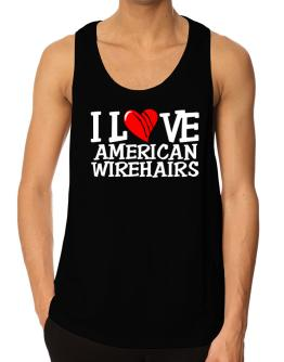 I Love American Wirehairs - Scratched Heart Tank Top