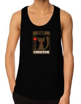 Cat Lover - Cheetoh Tank Top