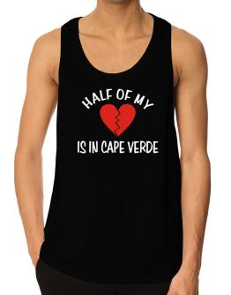 Half Of My Heart Is In Cape Verde Tank Top