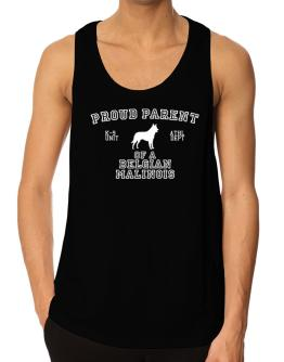 Proud Parent Of Belgian Malinois Tank Top