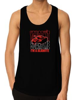 Dont Scare Me Tank Top