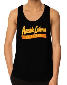 Apostolic Lutheran For A Reason Tank Top