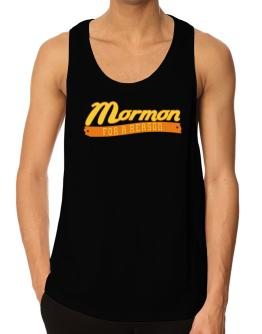 Mormon For A Reason Tank Top