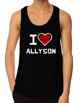 I Love Allyson Tank Top