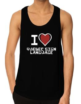 I Love Quebec Sign Language Tank Top