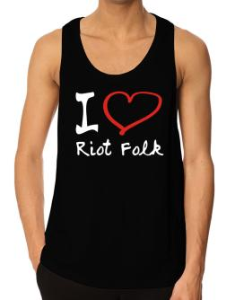 I Love Riot Folk Tank Top