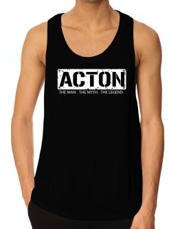 Acton : The Man - The Myth - The Legend Tank Top
