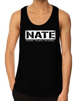 Nate : The Man - The Myth - The Legend Tank Top