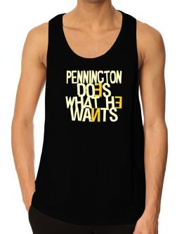 Pennington Does What He Wants Tank Top