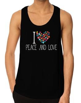 I love Peace And Love colorful hearts Tank Top