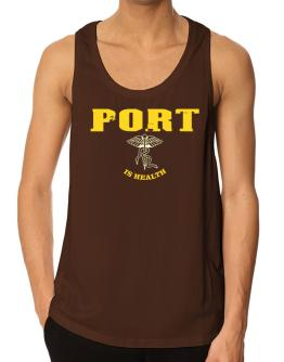 Port Is Health Tank Top