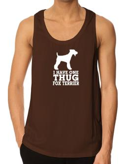 I have one thug Fox Terrier Tank Top
