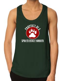 Property of a spoiled Beagle Harrier Tank Top