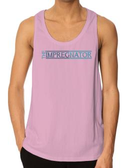 The Impregnator Tank Top