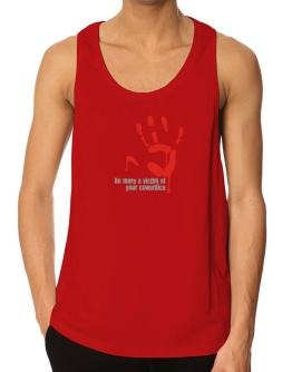 No More A Victim Of Your Cowardice Tank Top