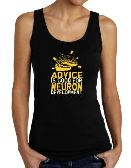 Advice Is Good For Neuron Development Tank Top Women