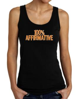 100% Affirmative Tank Top Women