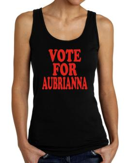 Vote For Aubrianna Tank Top Women