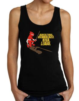 Agricultural Microbiologist Ninja League Tank Top Women