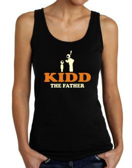 Kidd The Father Tank Top Women