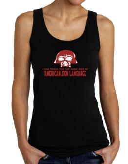I Can Teach You The Dark Side Of American Sign Language Tank Top Women