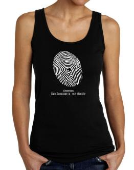 American Sign Language Is My Identity Tank Top Women