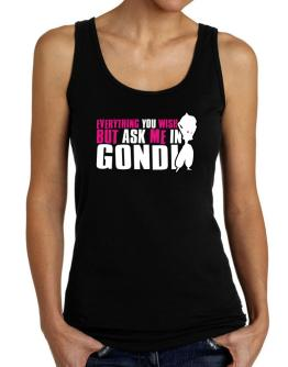 Anything You Want, But Ask Me In Gondi Tank Top Women