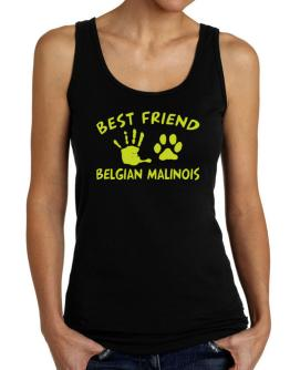 My Best Friend Is My Belgian Malinois Tank Top Women