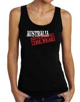 Australia No Place For The Weak Tank Top Women