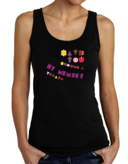 Have You Hugged A Hy Member Today? Tank Top Women
