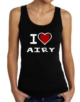 I Love Airy Tank Top Women
