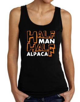 Half Man , Half Alpaca Tank Top Women