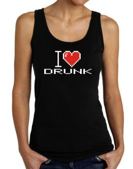 I love Drunk pixelated Tank Top Women