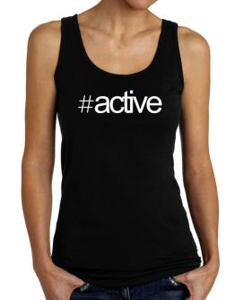 Hashtag active Tank Top Women