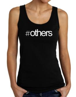 Hashtag Others Tank Top Women