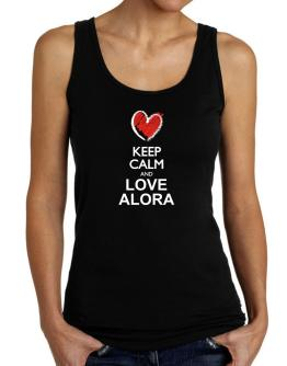 Keep calm and love Alora chalk style Tank Top Women