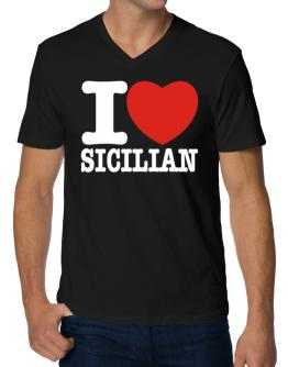 I Love Sicilian V-Neck T-Shirt