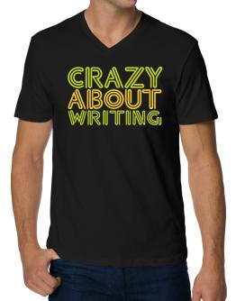 Crazy About Writing V-Neck T-Shirt