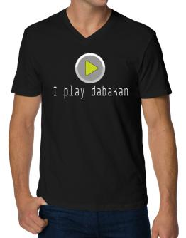 I Play Dabakan V-Neck T-Shirt
