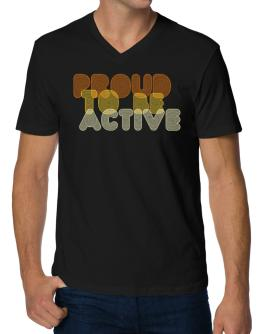 Proud To Be Active V-Neck T-Shirt