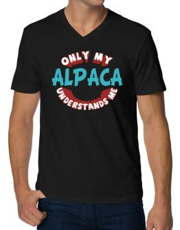 Only My Alpaca Understands Me V-Neck T-Shirt