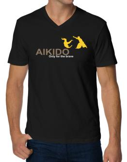 Aikido - Only For The Brave V-Neck T-Shirt