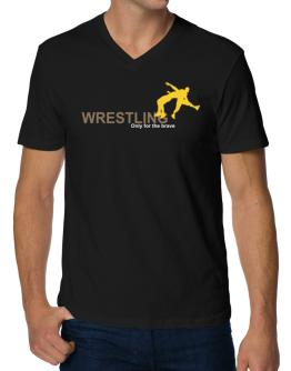 Wrestling - Only For The Brave V-Neck T-Shirt
