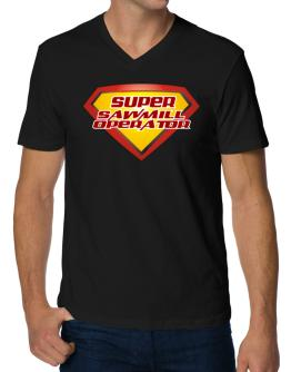 Super Sawmill Operator V-Neck T-Shirt