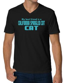 My Best Friend Is A California Spangled Cat V-Neck T-Shirt