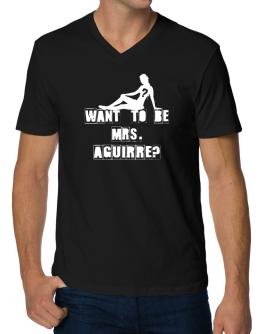 Want To Be Mrs. Aguirre? V-Neck T-Shirt